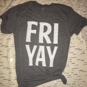 Fri Yay, V Neck, T Shirt